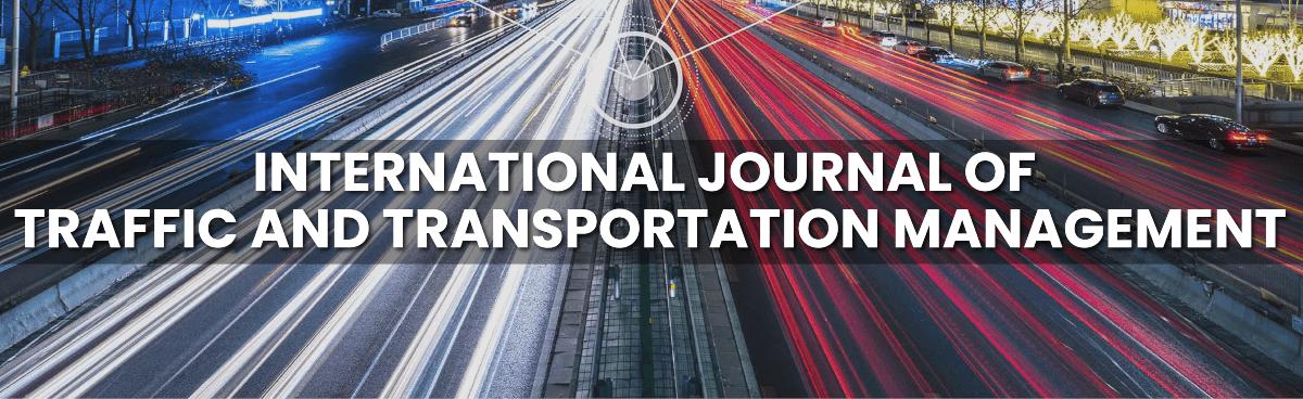 International Journal of Traffic and Transportation Management